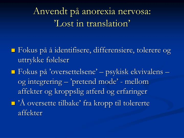 Anvendt på anorexia nervosa: