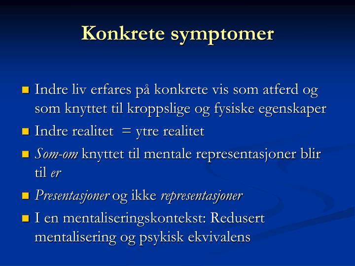 Konkrete symptomer