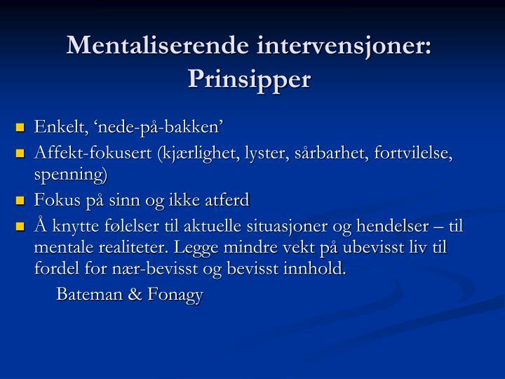 Mentaliserende intervensjoner: Prinsipper