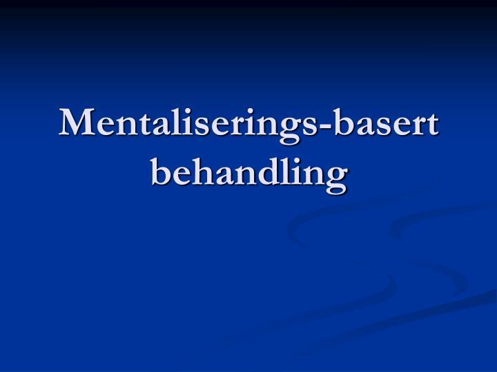 Mentaliserings-basert behandling