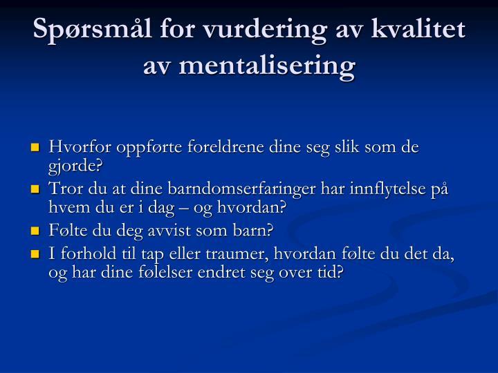 Spørsmål for vurdering av kvalitet av mentalisering
