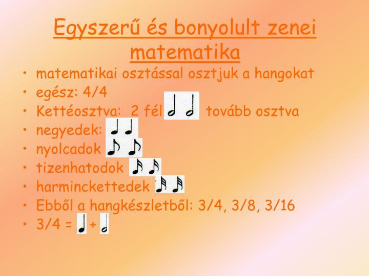 Egyszerű és bonyolult zenei matematika