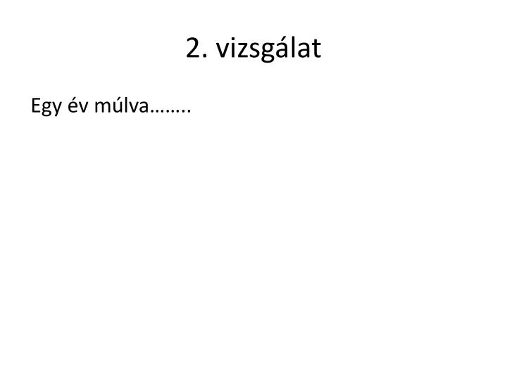 2. vizsgálat