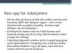 pass opp for tidsstjelere1
