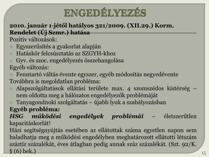 ENGEDÉLYEZÉS