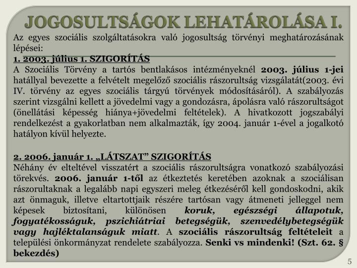 JOGOSULTSÁGOK LEHATÁROLÁSA I.