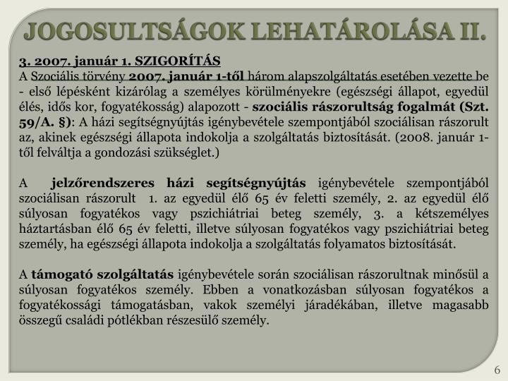 JOGOSULTSÁGOK LEHATÁROLÁSA II.