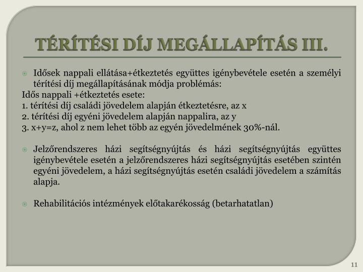 TÉRÍTÉSI DÍJ MEGÁLLAPÍTÁS III.