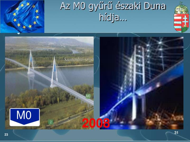 Az M0 gyűrű északi Duna hídja…