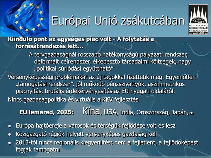 Európai Unió zsákutcában