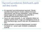egyszer gyorskeres s briefsearch quick and dirty search