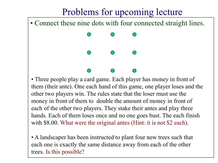 Problems for upcoming lecture