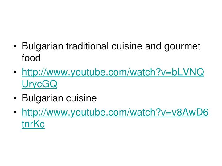 Bulgarian traditional cuisine and gourmet food