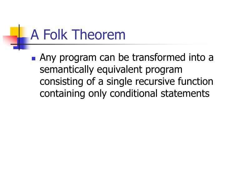 A Folk Theorem