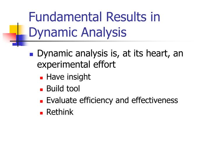 Fundamental Results in Dynamic Analysis