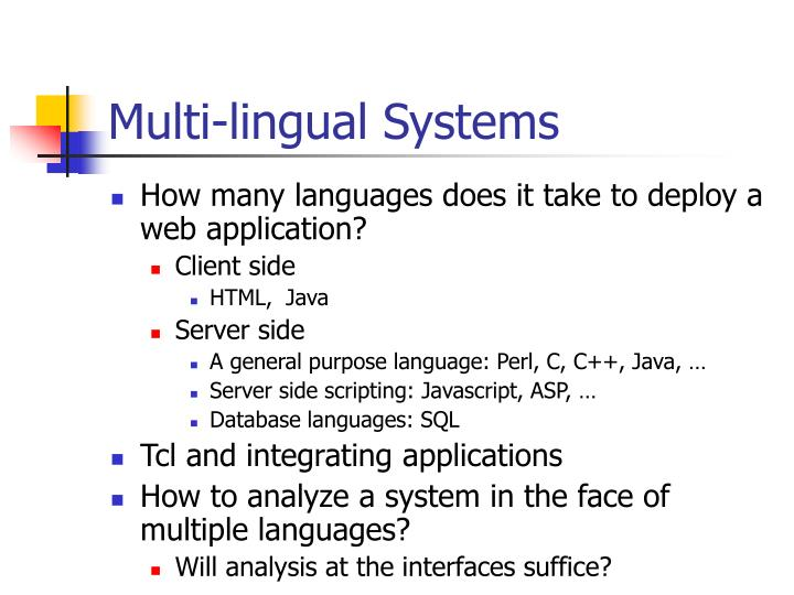 Multi-lingual Systems