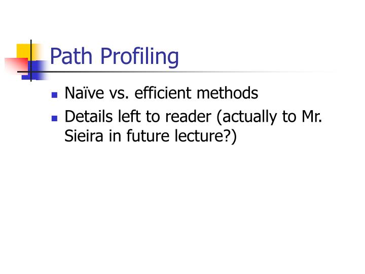 Path Profiling