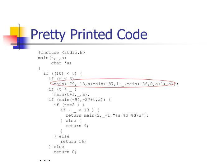 Pretty printed code