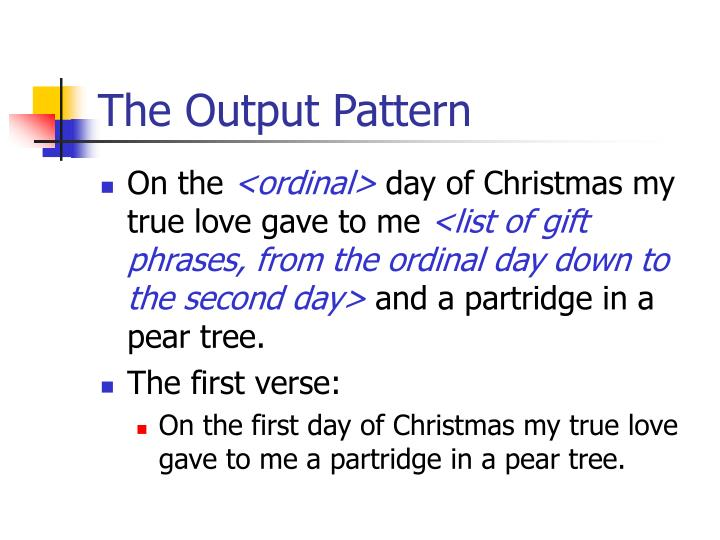 The Output Pattern