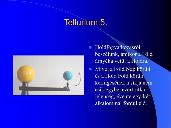 Tellurium 5.