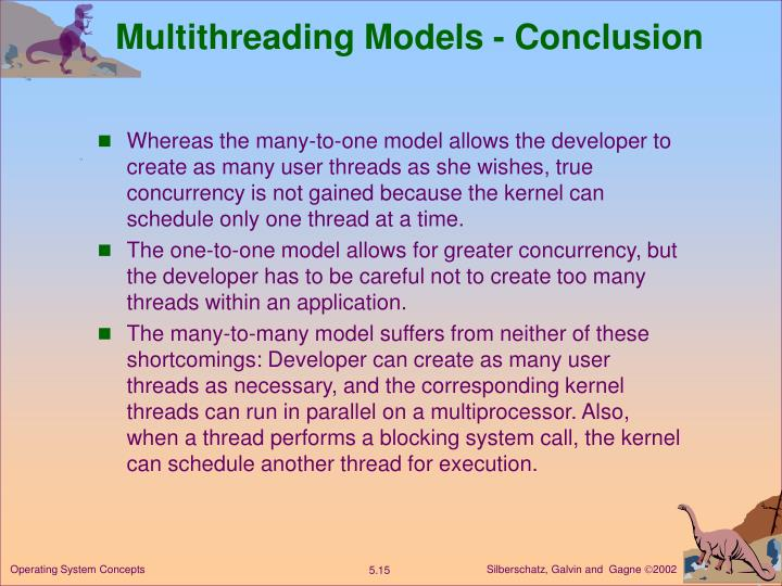 Multithreading Models - Conclusion