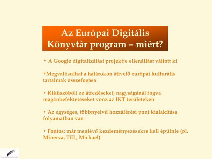 Az Európai Digitális Könyvtár program – miért?