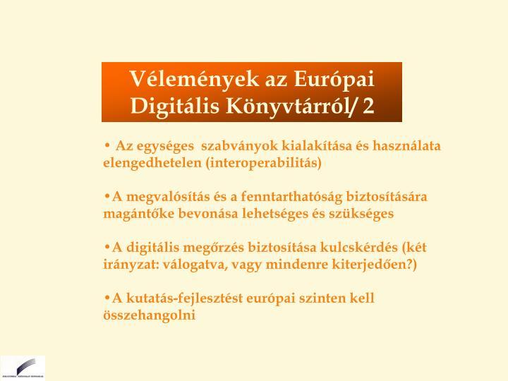 Vélemények az Európai Digitális Könyvtárról/ 2