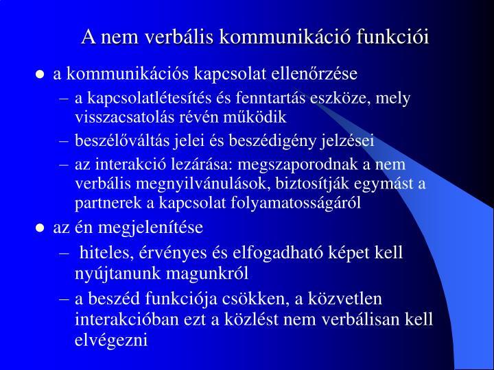 A nem verbális kommunikáció funkciói