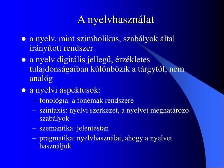 A nyelvhasználat