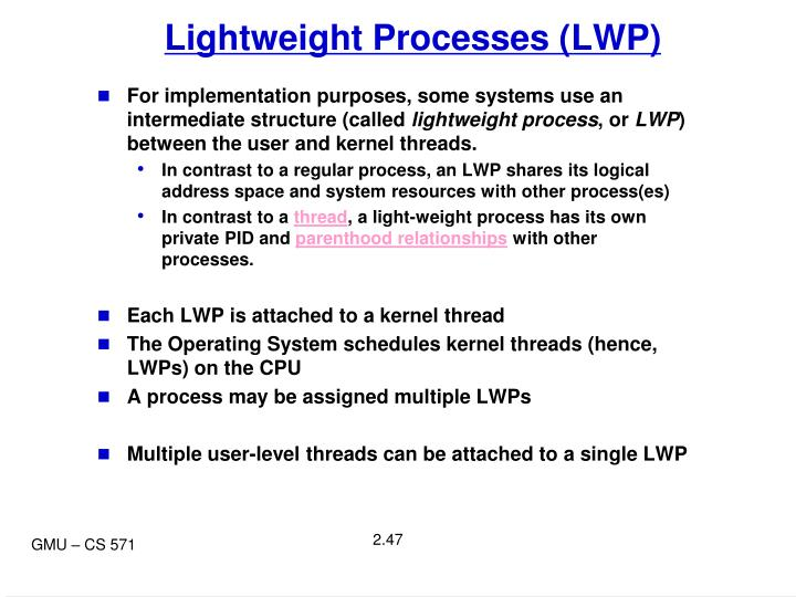 Lightweight Processes (LWP)