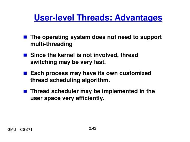 User-level Threads: Advantages