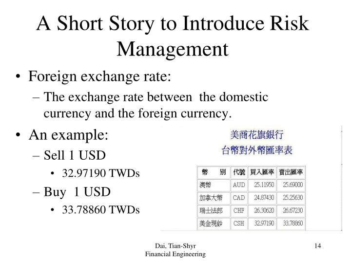 A Short Story to Introduce Risk Management