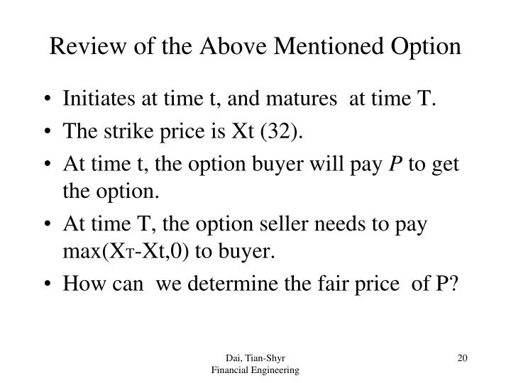 Review of the Above Mentioned Option