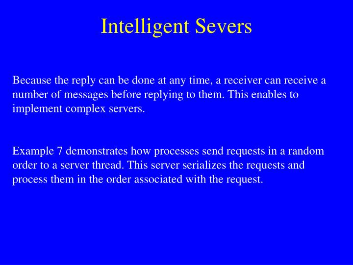 Intelligent Severs