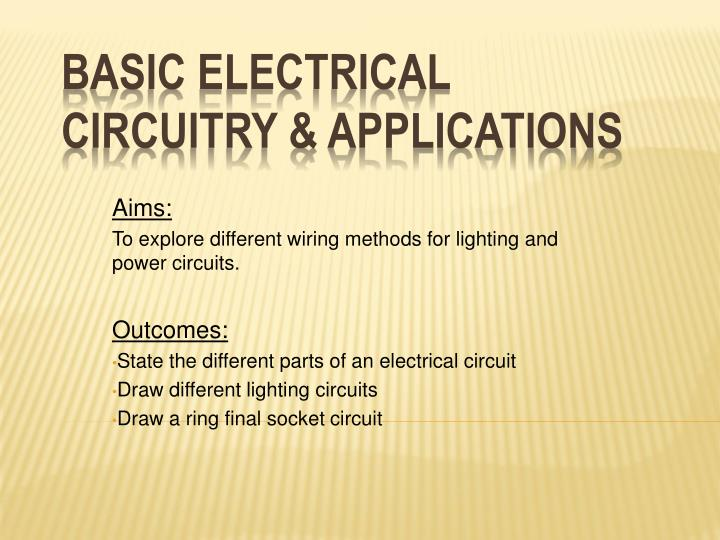 PPT - Basic electrical circuitry & applications PowerPoint ...