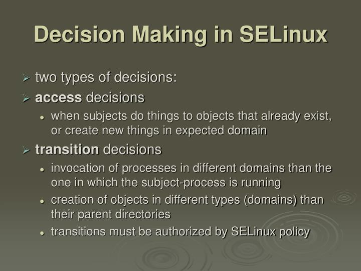 Decision Making in SELinux