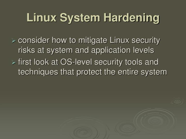 Linux System Hardening