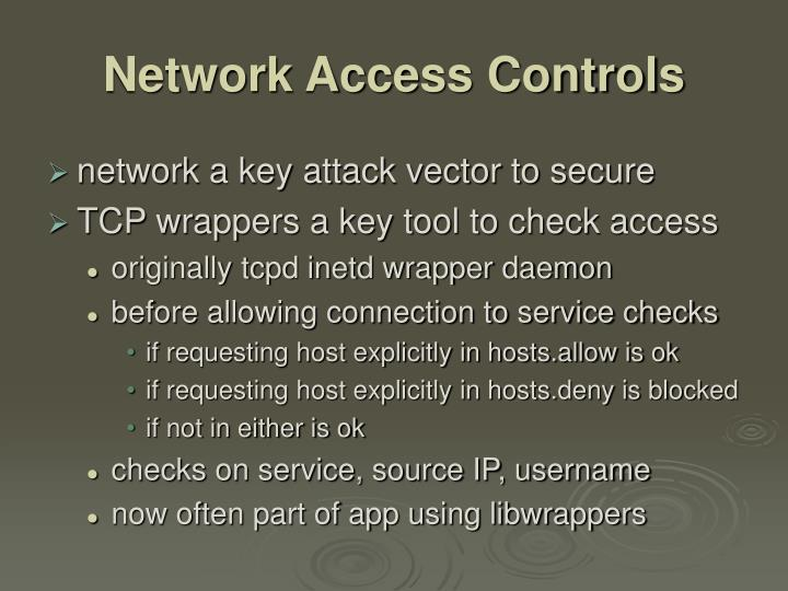 Network Access Controls