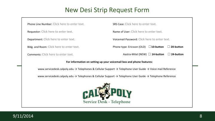 New Desi Strip Request Form