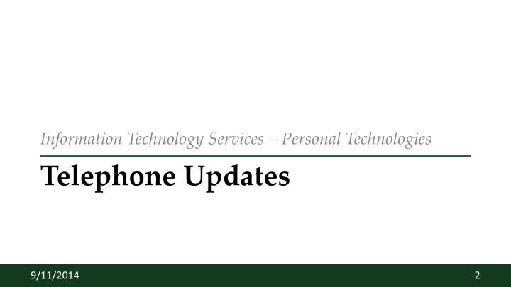 Telephone updates