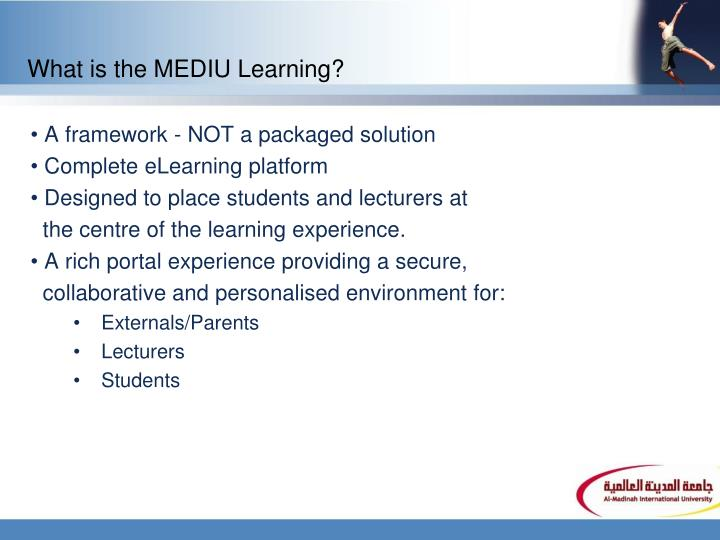 What is the MEDIU Learning?