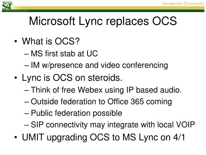 Microsoft Lync replaces OCS