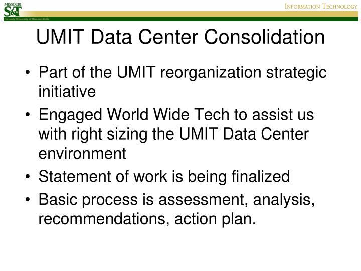 UMIT Data Center Consolidation