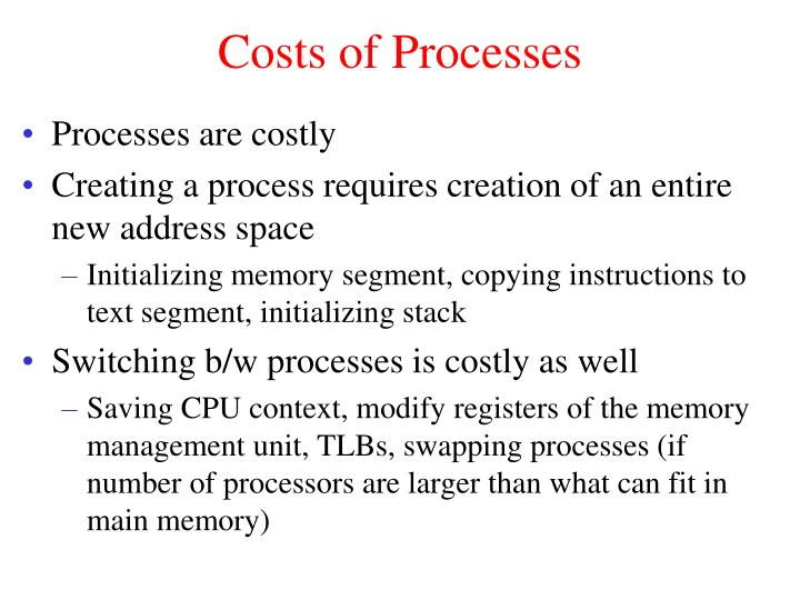 Costs of Processes