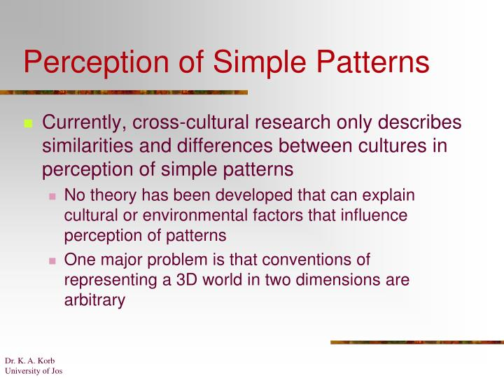 Perception of Simple Patterns