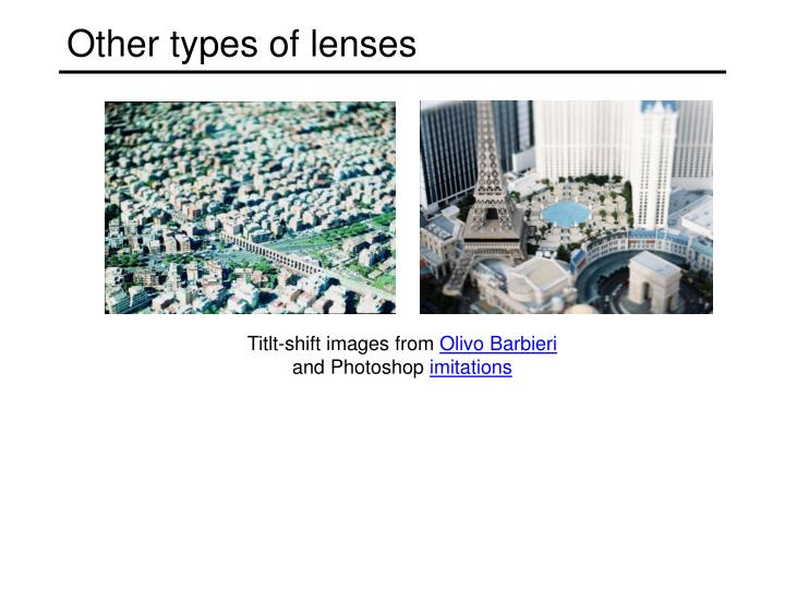 Other types of lenses