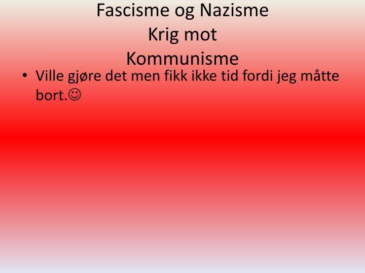 Fascisme og Nazisme