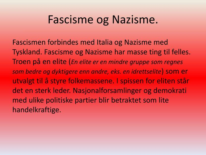 Fascisme og Nazisme.