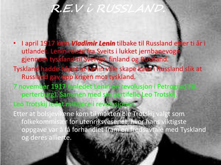 R.E.V i RUSSLAND.