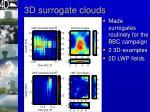 3d surrogate clouds